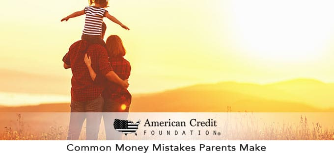 common money mistakes parents make