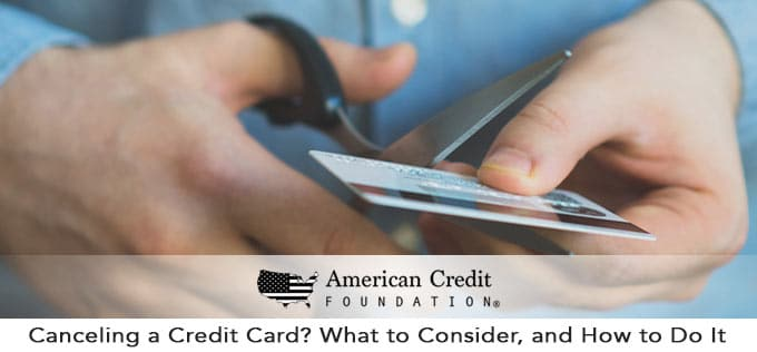 Canceling a Credit Card? What to Consider, and How to Do It