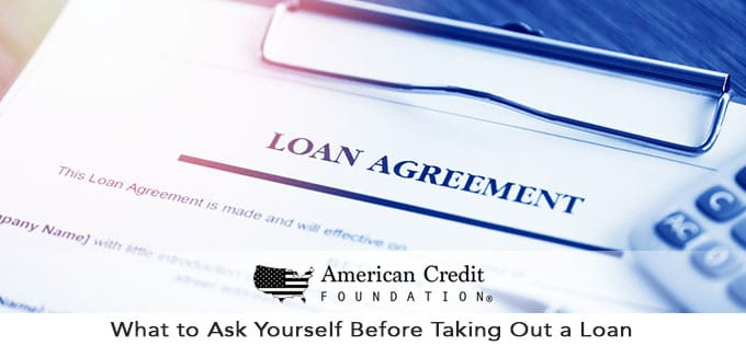 what to ask yourself before taking out a loan