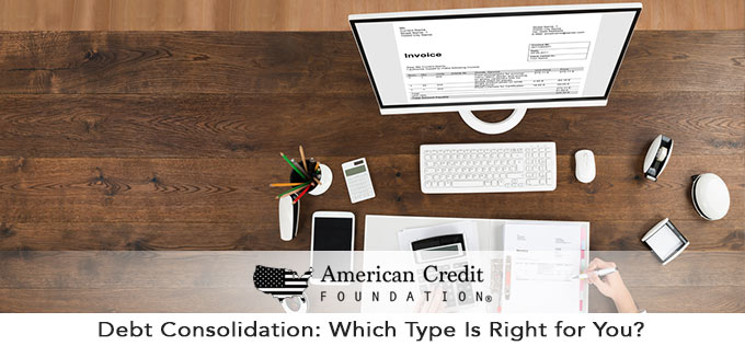 Debt Consolidation: Which Type Is Right for You?