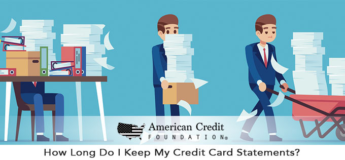 How Long Do I Keep My Credit Card Statements?