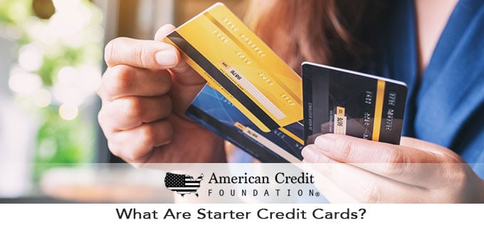 What Are Starter Credit Cards and How Can You Use Them to Build Good Credit?