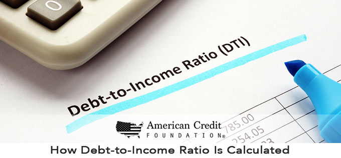 How Debt-to-Income Ratio Is Calculated