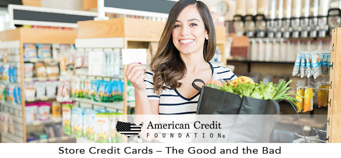 Store Credit Cards – The Good and the Bad