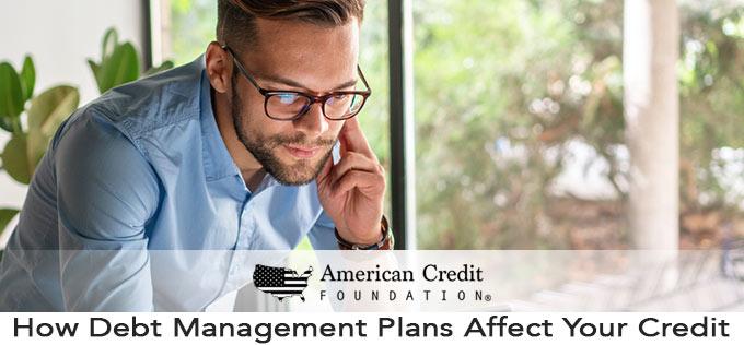 How Debt Management Plans Affect Your Credit