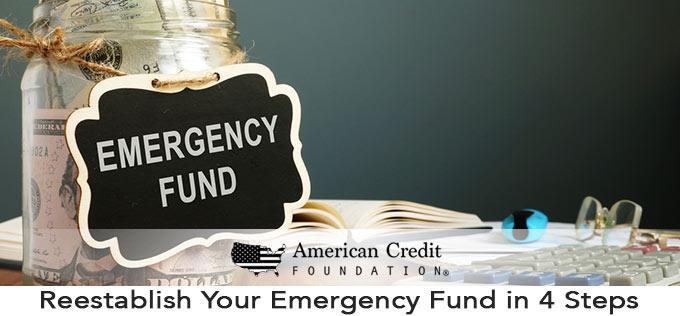 Reestablish Your Emergency Fund in 4 Steps