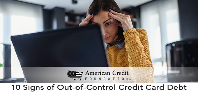10 Signs of Out-of-Control Credit Card Debt