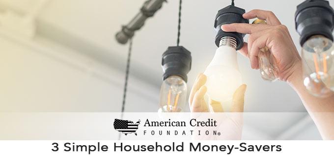 3 Simple Household Money-Savers