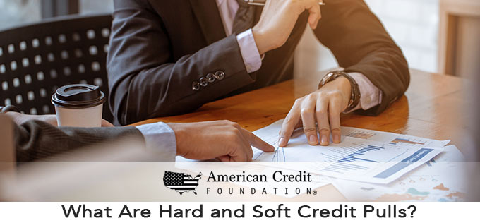 What Are Hard and Soft Credit Pulls?